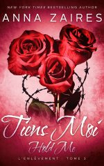Hold Me – Tiens-Moi