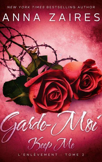 Keep Me – Garde-Moi