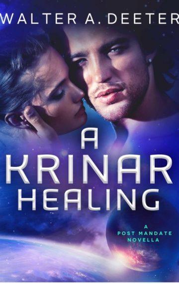A Krinar Healing by Walter A. Deeter