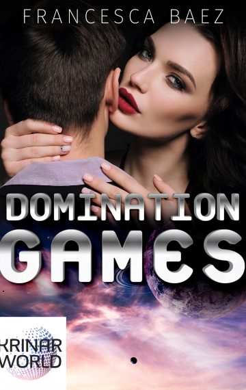 Domination Games by Francesca Baez