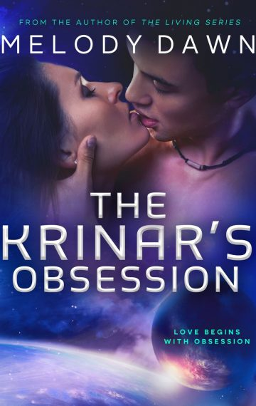 The Krinar's Obsession by Melody Dawn