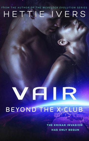 Vair: Beyond the X-Club by Hettie Ivers
