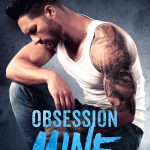Obsession Mine Cover Reveal + First Excerpt!