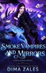 Smoke, Vampires, and Mirrors