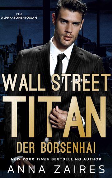 Wall Street Titan – Der Börsenhai