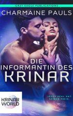 Die Informantin Des Krinar: Ein Roman aus der Welt der Krinar von Charmaine Pauls