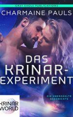 Das Krinar-Experiment: Eine Krinar-Novelle von Charmaine Pauls
